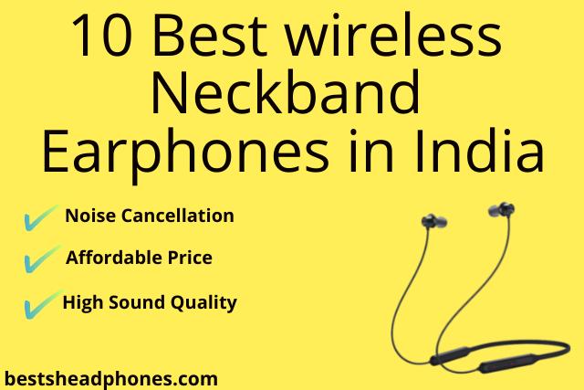 Best wireless Neckband Earphones in India
